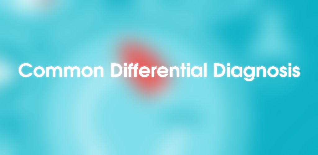 Common Differential Diagnosis
